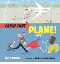Catch that Plane!